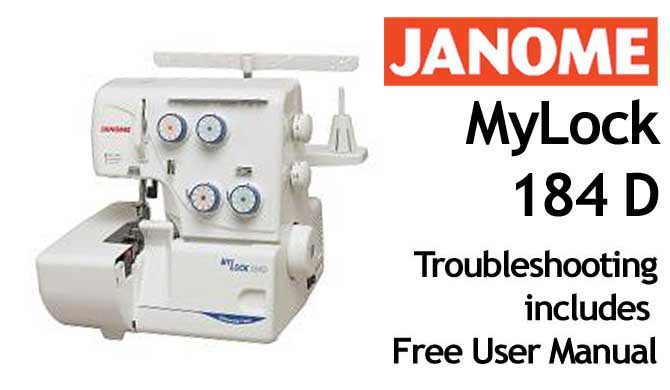 Troubleshooting Janome Mylock 184D